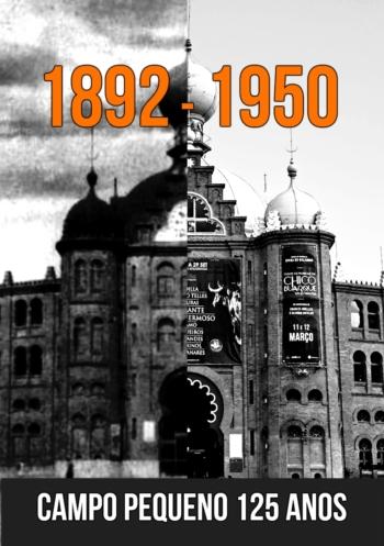CAMPO PEQUENO 125 ANOS - DE 1892 a 1950