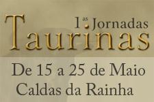 Começam hoje as Jornadas Taurinas nas Caldas da Rainha