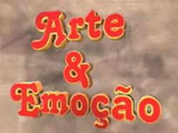 Arte e Emoção - SINOPSE DO PROGRAMA 2