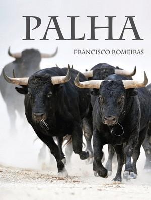 Francisco Romeiras e ganadaria Palha lançam livro de fotografia