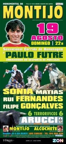 Corrida de Homenagem a Paulo Futre, Montijo dia 19 de Agosto