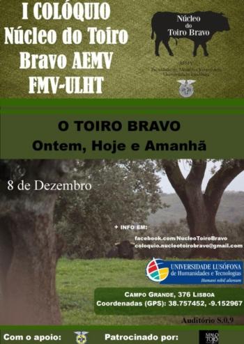 1º Colóquio Núcleo do Toiro Bravo da Faculdade de Medicina Veterinária da ULHT