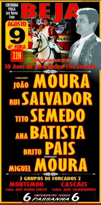 O cartel de Beja, dia 9 de Agosto