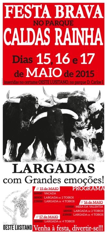 Largadas de Toiros / Festival Oeste Lusitano 2015
